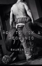 How To Fix a Mechanic (BoyxBoy) by sharingan4