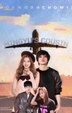 Mingyu's Cousin (SEVENTEEN FAN FIC) by kumamonkookie