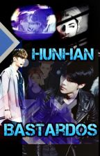 Bastardos ♚ HunHan by Karilyn_n