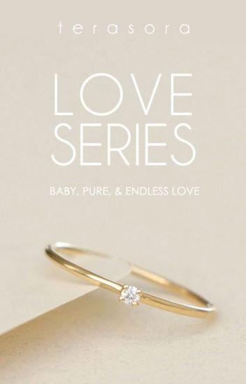 Love Series ✔✔✖