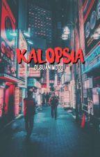 KALOPSIA by dlsuanimooo