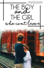The Boy and The Girl Who Can't Leave by andieeeeer