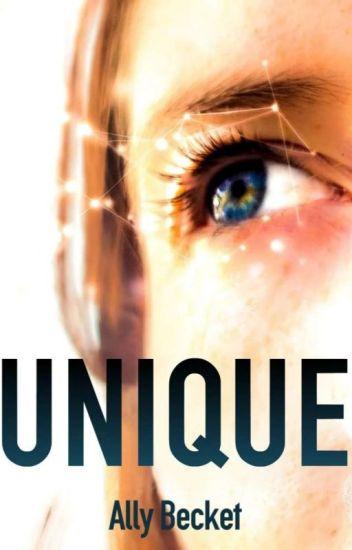 - Unique -