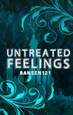 Untreated Feelings by Baneen121