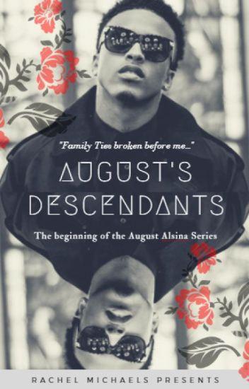 August's Descendants 1: 'Family Ties'