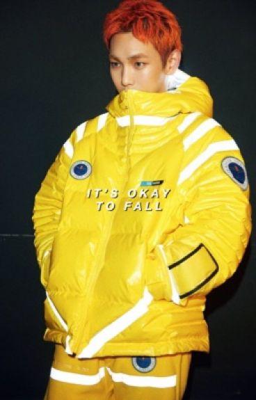 △ It's Okay To Fall ▽