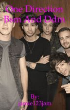 One direction Bsm and Ddm   by jamie123jam