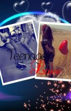 Teenage Love (Austin Mahone Fanfic) by _Sammy_C_
