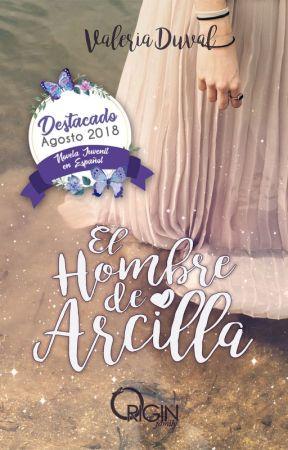 El Hombre de Arcilla (OF #01) by ValeriaDuval