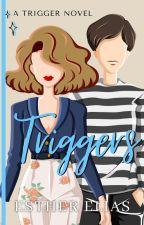 Trigger by HadassaHarper