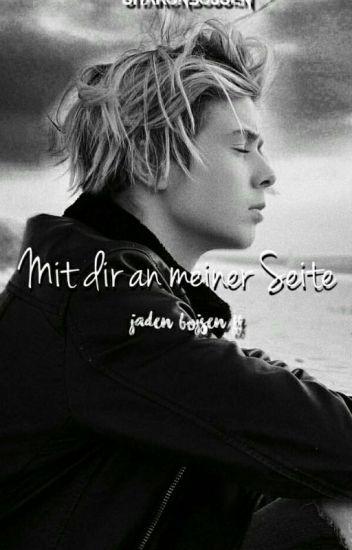 Mit dir an meiner Seite • Jaden Bojsen FF