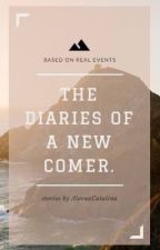 The diaries of a new comer by AleenaCatalina