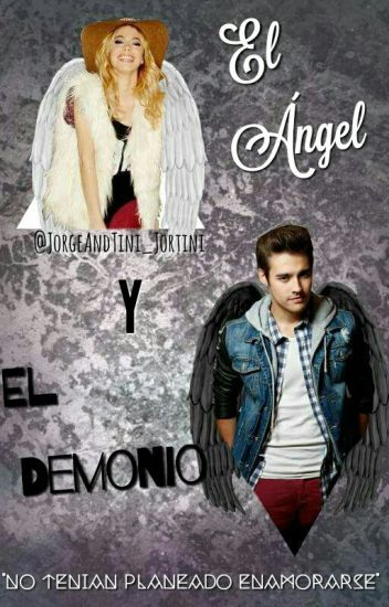 El Ángel Y El Demonio *Jortini* ~HOT~
