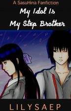 My Idol Is My Step Brother by lilysaep