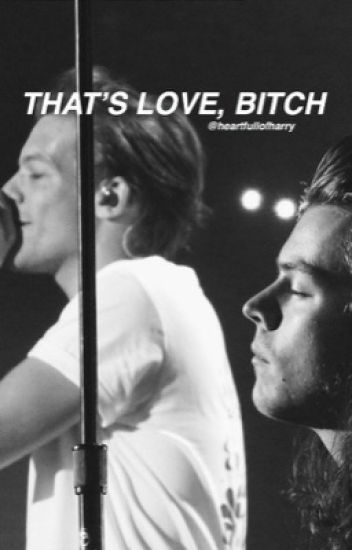 That's Love, Bitch (Larry au) *mpreg*