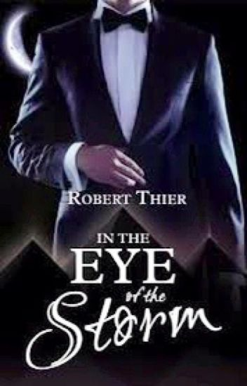 In the eye of the storm *A FANFIC *