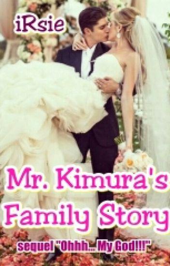 Mr. Kimura's Family Story (Sequel OMG)