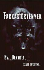 ~Farkastörvények~ by _Drkwolf_