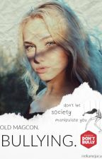 Bullying. -old magcon by nekanejaca