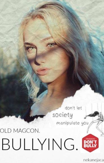Bullying. {Old magcon}