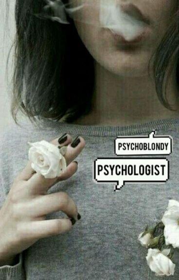 Psychologist » | hes |