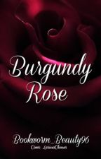 Burgundy Rose by Bookworm_Beauty96