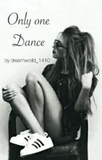 Only one Dance by dreamworld_1410
