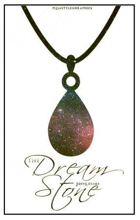 The Dream Stone by JoshLozada