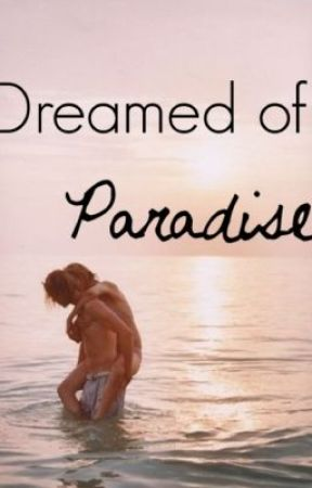 Dreamed of Paradise • Cody Simpson Fanfic by codysimps