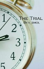 The Trial by palest_of_them_all