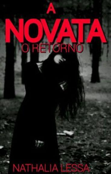 A Novata- O retorno