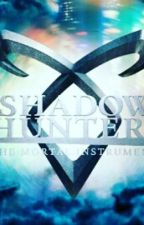 SHADOW HUNTERS (Frases) by fernystalik