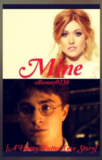 Mine {A Harry Potter Love Story} #Wattys2016