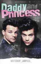 Daddy and Princess || Larry by _LarryLS1_