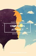 Opposites Attract (Percy Weasley Fanfiction) by BodyFluids