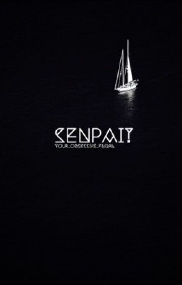 Senpai? > Septiplier AU    Completed