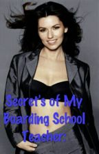 Secret Of My Boarding School Teacher: ( Girlxgirl) by shellly94