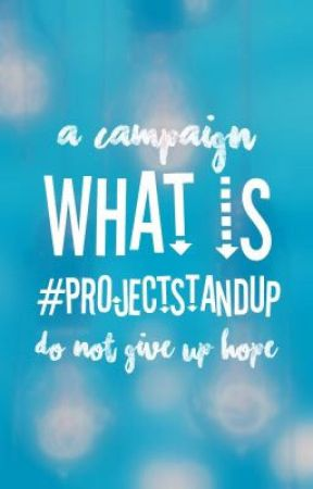 What is Project Stand Up? [#ProjectStandUp] by ProjectStandUp