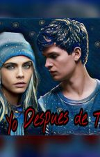YO DESPUES DE TI by GirlAlone14