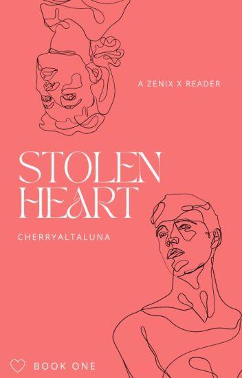 Stolen Heart (Zenix x Reader) [COMPLETE]