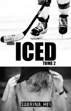 ICED - Tome 2 by Sabrina_Hey