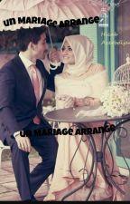 Un Mariage Arrange by Naimsenate99