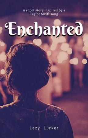 Enchanted (Enchanted #1) by _twerpp