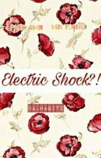 Electric Shock! by -yonggseo