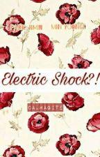 Electric Shock! [minyoon] by calmagite