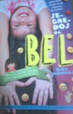 Segredos Da Bel Para Meninas  by JuliaMoreira175