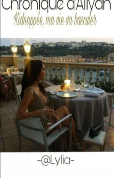 Chronique d'Aliyah: kidnappée, ma vie va basculer