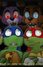 TMNT and FNAF: 5 Crazy Nights by turtlegirl12345