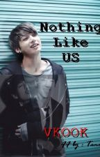(ON HOLD) Nothing Like Us - VKOOK by TaeminTrashh