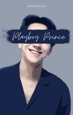 My Playboy Prince by natnatasya13